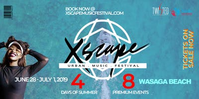 "XSCAPE Music Festival: ""Wasaga Beach"" 4-Days Urban Festival | Long Weekend"