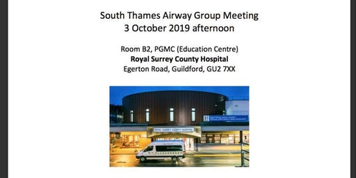 South Thames Airway Group Meeting