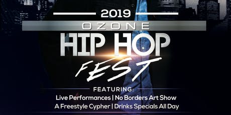 2019 Ozone Hip Hop Fest tickets