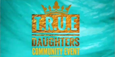 True Daughters tickets