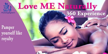 Love ME Naturally 360 Experience  tickets