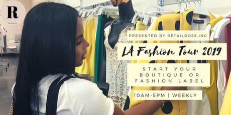 RETAILBOSS TOURS: Start Your Own Boutique Or Fashion Label tickets