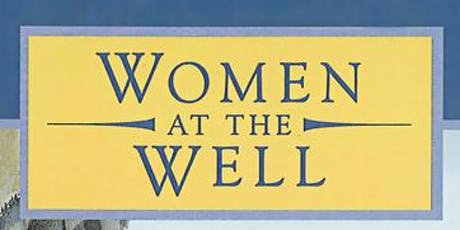 Women at the Well Musical Toronto Stake tickets