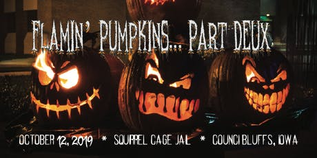 Flamin' Pumpkin Fest Part Deux tickets