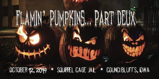Flamin' Pumpkin Fest Part Deux