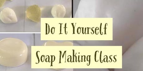 Do It Yourself Soap Making Workshop.  tickets
