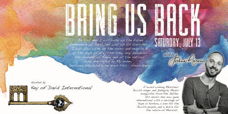 Bring Us Back Concert Event with Joshua Aaron and Key of David International tickets