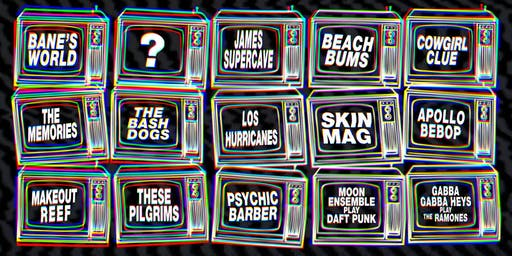 NOTHING FEST | Banes World, James Supercave, Beach Bums, Daft Punk Tribute, Ramones Tribute, PLUS MORE