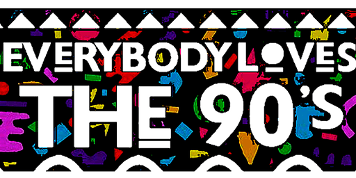 EveryBody Loves the 90's - All Inclusive Day Party