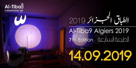 Al-Tiba9 Algiers 2019, 7TH EDITION tickets