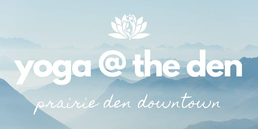 Yoga @ The Den