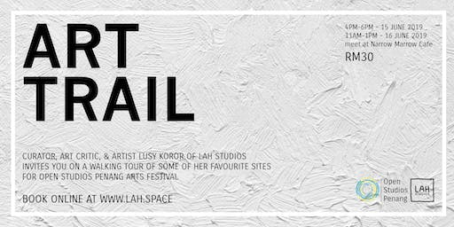 ART TRAIL with Open Studios Penang // OSP2019