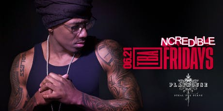 Playhouse Nightclub | Nick Cannon Ncredible BET Weekend tickets