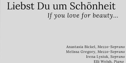 Liebst Du um Schönheit - if you love for beauty...