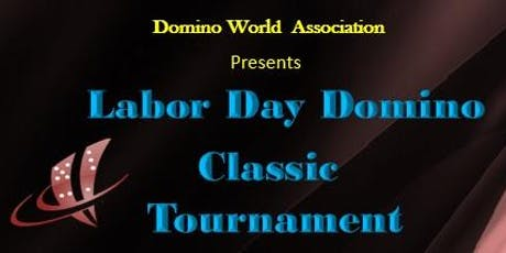 Labor Day Domino Classic Tournament tickets
