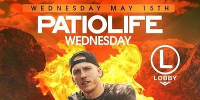 Patio Life Wednesdays Season 2 DJ Drewski Live At The Lobby