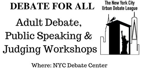 NYC Adult Debate Workshops tickets