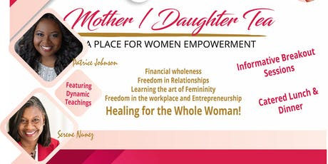 Mother/ Daughter Tea ( A place for women empowerment) tickets