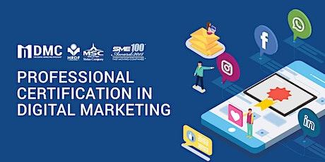 [Johor Bahru] Digital Marketing Professional Certification Program tickets