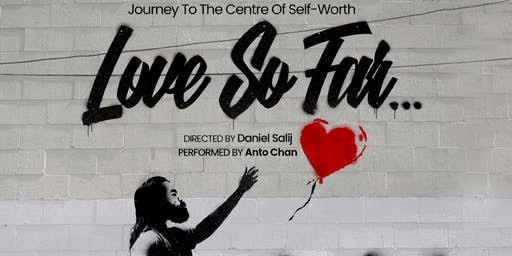 Love So Far @ Montreal Fringe Festival