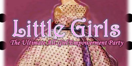 Little Girls Ultimate Empowerment Party tickets