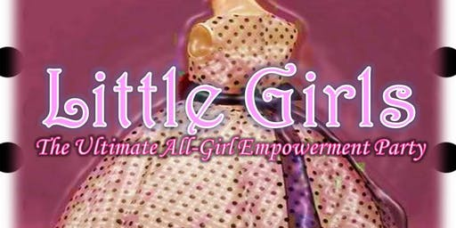 Little Girls Ultimate Empowerment Party