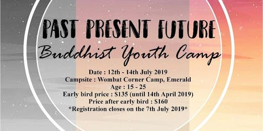 PAST PRESENT FUTURE Buddhist Youth Camp