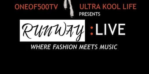 Runway: Live