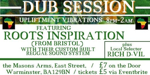 Roots Inspiration Sound System  - 15th June - The Masons Arms, Warminster