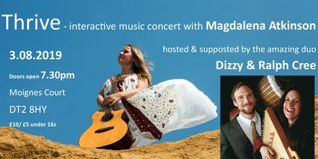 THRIVE interactive concert with Magdalena Atkinson, Dizzy and Ralph Cree tickets