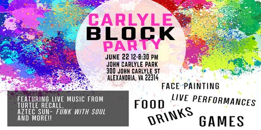 Announcing, The Carlyle Block Party!!