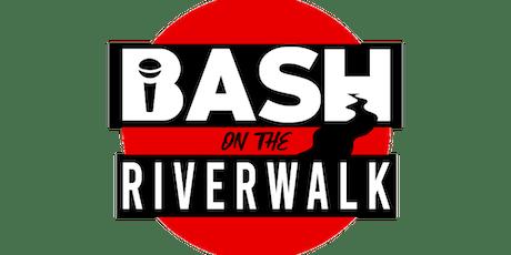 Bash on the Riverwalk tickets