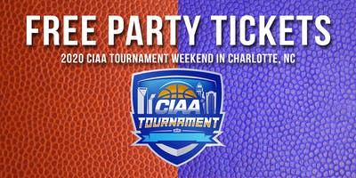 2020 CIAA Tournament Weekend VIP Guest List (Free Party Tickets)