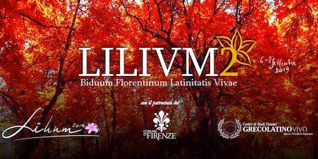 LILIVM2 - Biduum Florentinum Latinitiatis Vivae biglietti