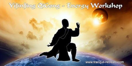 YiJinJing QiGong - 12 meridian 8 reservoir Qi activation - Energy workshop tickets