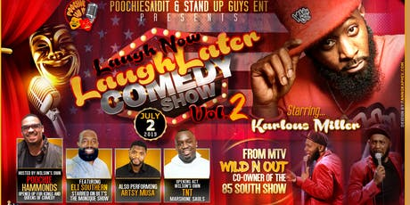 Laugh Now Laugh Later Vol. 2 tickets