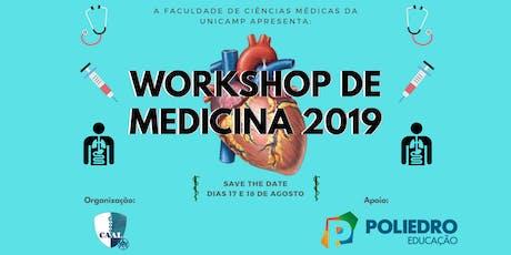 Workshop de Medicina UNICAMP 2019 ingressos