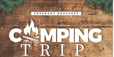 Covenant Brothers Annual Camping Trip