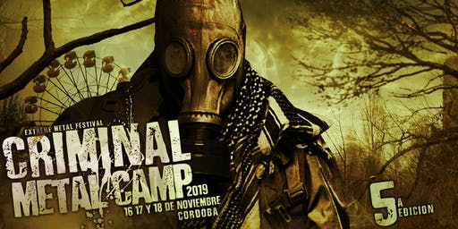 CRIMINAL METAL CAMP 2019