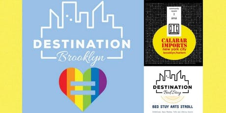 DESTINATION BROOKLYN: PRIDE EVENTS at Calabar Imports tickets