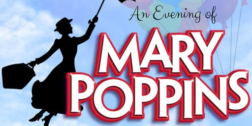 THE TROUBLETONES PRESENTS AN EVENING OF MARY POPPINS