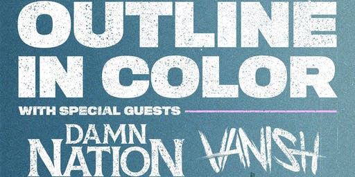 Outline in Color // Damn Nation // Vanish