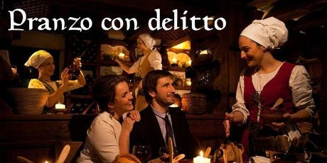 Pranzo con delitto in antica Osteria del 1500 tickets