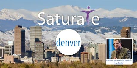 Saturate Denver Kickoff tickets