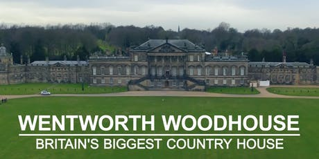 TRIP TO WENTWORTH WOODHOUSE tickets