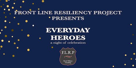 F.L.R.P. Presents EVERYDAY HEROS (a night of celebration) tickets