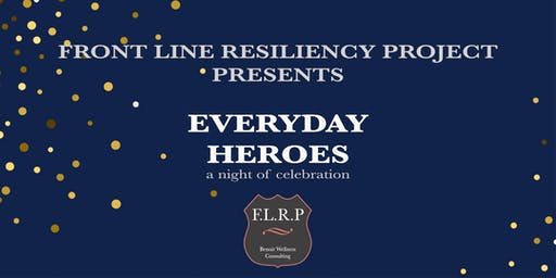 F.L.R.P. Presents EVERYDAY HEROS (a night of celebration)