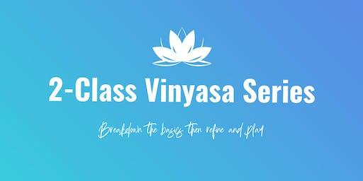 Power Vinyasa 2-Class Series