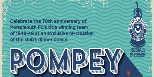 Pompey: Champions of England - 70th anniversary dinner-dance