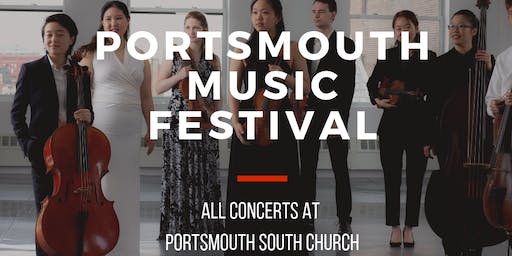 Noree Chamber Soloists Portsmouth Music Festival 2019: Concerts at South Church